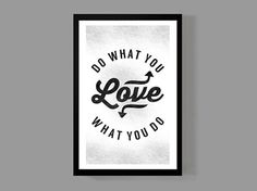 Do what you love / Love what you do - Quote Poster - Motivational, Inspirational, Encouragement, Life via @Etsy @Pinterest