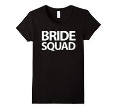 Women's Bride Squad Black Bachelorette Party Shirts Small... https://www.amazon.com/dp/B01NGYZ6J9/ref=cm_sw_r_pi_dp_x_K1IyybFEHND5V