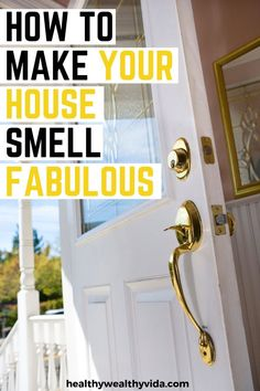 Want your house to smell fresh and clean all the time? These tips will help keep your home smelling amazing all the time! #homehacks #cleaningtips #cleaning #housesmells #diycleaning #diy #hometips #cleaninghacks