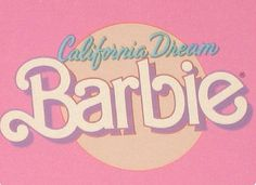 california dream barbie