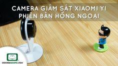 Trên tay Camera giám sát Xiaomi Yi phiên bản hồng ngoại - Đồ Chơi Di Độn...
