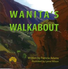 Wanita's Walkabout set in the Macdonnell Ranges shows Pat's love of Australia's incredible beauty and amazing fauna and flora has prompted the 7th children's book from Aussies Down Under. Located in Central Australia, Wanita, with her family take a walkabout to find the Black-Footed Wallaby, unique to the Range, extending East and West of Alice Springs.  From Uluru to the amazing gorges and delightful waterholes of the Macdonnell Ranges,  There's an area once experienced, never forgotten. Alice Springs, Walkabout, Aussies, Children's Books, Ranges, Connection, Flora, Author, The Incredibles