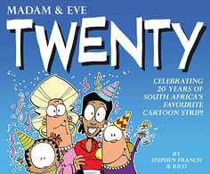 Madam & Eve from South Africa Political Satire, Political Cartoons, Book Tv, 20 Years, Comic Strips, The Twenties, Eve, My Books, Politics