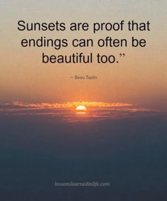 56 Best Sunset Quotes Images In 2019 Sunset Quotes Quotes