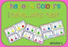 Shapes and Colors I have ... who has?This product is FREE for 48 hours! Please rate it if you decide to make use of this limited offer on my new products!