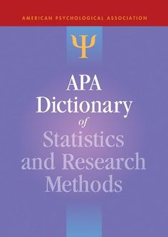 APA Dictionary of Statistics and Research Methods (APA Reference Books) by Sheldon BF76.5 .A7263 2014