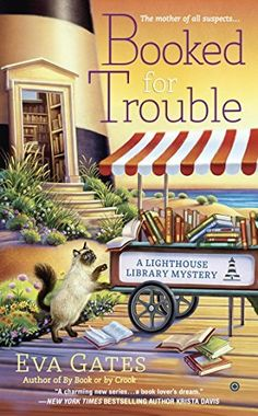 Booked for Trouble: A Lighthouse Library Mystery by Eva Gates, http://www.amazon.com/dp/B00S75OK8I/ref=cm_sw_r_pi_dp_iHl-ub0SA1BCD