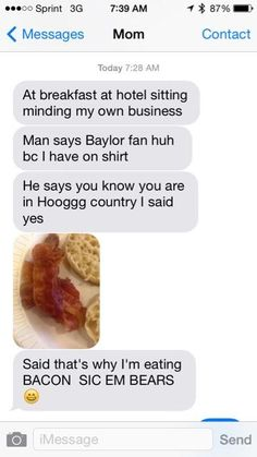 """And that's why I love my mom."" #SicEm."