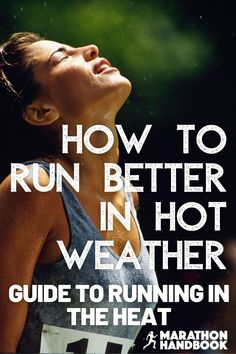 Hot weather can pose a new problem for runners – running in the heat is very different from cool conditions. This running guide explained to me exactly how to adapt my running to the hot summer weather!  Now Im totally adjusted to running in the heat Running In The Heat, Running Guide, Marathon Runners, Weather, Poses, Hot, Figure Poses