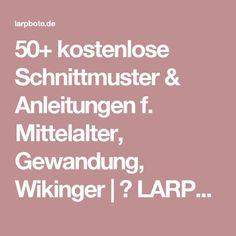 50+ kostenlose Schnittmuster & Anleitungen f. Mittelalter, Gewandung, Wikinger | ⚔ LARPbote