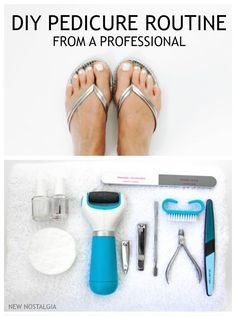 DIY Pedicure Routine from a professional.