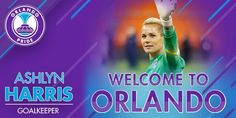 Ashlyn Harris, new Orlando Pride goalkeeper Orlando Pride, Orlando City, Ashlyn Harris, Goalkeeper, Football Soccer, Strong Women, Ali, Rainbow, Deporte