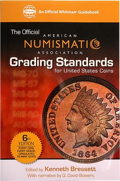 New AMERICAN NUMISMATIC ASSOCIATION GRADING STANDS FOR US COINS 6th Edition