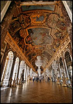 The Hall of Mirrors at the Palace of Versailles ~  Versailles, France