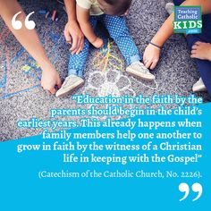 Faith talk for families: Education in faith - Teaching Catholic Kids Catholic Kids, Catechism, Christian Life, Bedtime, Families, Parents, Faith, Meals, Teaching