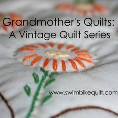 Grandmothers Quilts: A Vintage Quilt Series Coming in 2014
