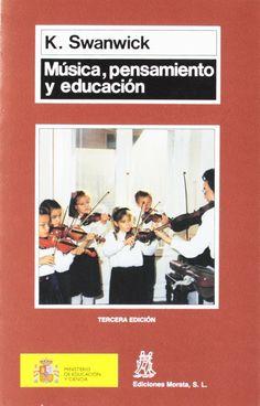 Música, pensamiento y educación / Keith Swanwick