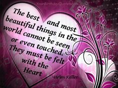 Love this quote about love.  :)  Thanks Helen Keller