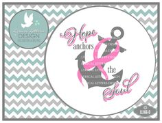 Hope Anchors the Soul Pink Ribbon Breast Cancer  by lyricalletters