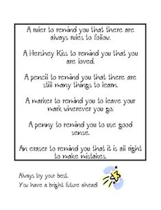 I use this poem as a simple and fun end of the year gift for my students.  Just simply place the items listed in a bag and distribute to children o...
