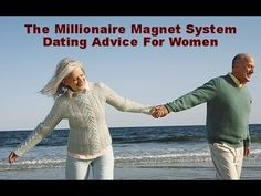 Dating Advice For Women The Millionaire Magnet System Review - http://internationalmillionairematch.com/blog/dating-advice-for-women-the-millionaire-magnet-system-review/