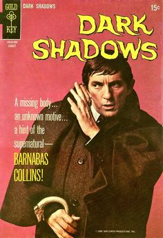 barnabas Collins    I rushed home from school to watch it.