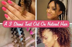 How To Create A Gorgeous 3 Strand Twist Out On Natural Hair http://www.blackhairinformation.com/general-articles/hairstyles-general-articles/create-gorgeous-3-strand-twist-natural-hair/