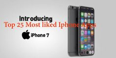 top 25 most liked apple i phone 7 best apps all time