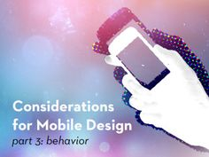How do users behave different on touch-based interfaces, and how can you start implementing new gestural actions into your mobile web products. Mobile Web, Mobile Marketing, Mobile Design, Consideration, Behavior, Behance, Manners