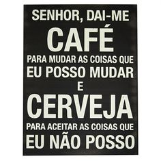 Quadro Senhor Dai-Me Café Bar Geek, Lets Get Drunk, Kitchen Chalkboard, Absolut Vodka, Wood Gifts, Candy Shop, Beer Lovers, Sugar And Spice, Cafe Bar