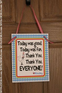 "Dr. Seuss Inspired ""Thank You"" Door Sign Put on peoples cars or on the way out down the road!"