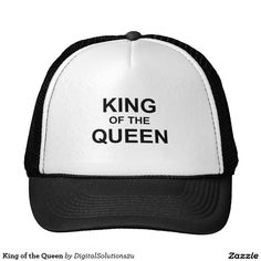 King of the Queen Trucker Hat