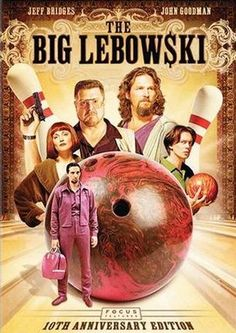 — The Big Lebowski. The Coen Brothers.