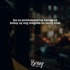 Memes Pinoy, Pinoy Quotes, Filipino Funny, Filipino Quotes, Tagalog Quotes Hugot Funny, Tagalog Love Quotes, Hurt Quotes, Jokes Quotes, Me Quotes