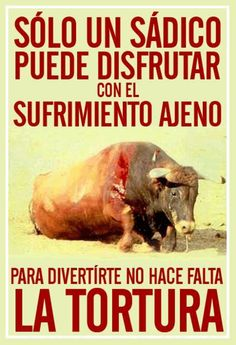 Sólo un sádico puede disfrutar con el sufrimiento ajeno~only a sadist could enjoy the suffering of others, needless torture for fun