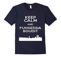 FUHGEDDABOUDIT - CLASSIC FIT T-SHIRT. Keep calm the Italian way ! Official Diva Duds wear. Available in 5 colors. #FUHGEDDABOUDIT Shirt #ITALIAN #ITALY