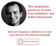 Anders Rosenqvist besøger hajen for at tale om at teste budskaber. Tilmeld dig her  #onlinehaj