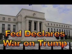 The Fed Declares War on Trump, #1454//President Trump needs to fire them and put conservatives people in charge of the Fed.