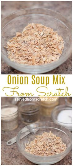 Onion Soup Mix From Scratch - Served From Scratch-Ditch the bag. Make your own Onion Soup Mix from scratch! Easy Soup Recipes, Real Food Recipes, Cooking Recipes, Yummy Food, Cooking Tips, Vegan Recipes, Cheap Recipes, Dip Recipes, Copycat Recipes