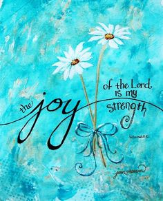 Art print joy quotes, bible verses quotes, quotes about joy, faith quotes. Scripture Verses, Bible Verses Quotes, Bible Scriptures, Biblical Inspirational Quotes, Strength Scripture Quotes, Jesus Quotes, Motivational Quotes, Joy Quotes, Quotes About Joy