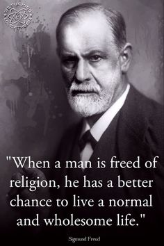 Sigmund Freud felt that religion was a form of oppression. He said religious people lived in fear of God. The religious believed the only way they could go to heaven is by matching their will with Gods will, even if that will was undesirable. Some believers may become deconverted so they may feel less burdened by God's Commandments.