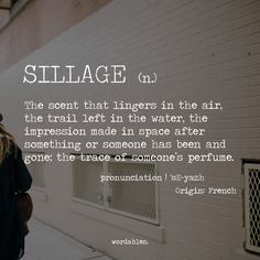 Sillage: scented trail