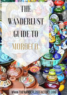 The Wanderlust Guide to Morocco