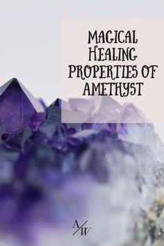 Healing properties of Amethyst #crystals #healing crystals #amethyst