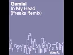 Gemini - In My Head (Freaks mix)