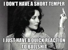 i dont have a short temper funny quotes quote life truth lol funny quote funny quotes humor
