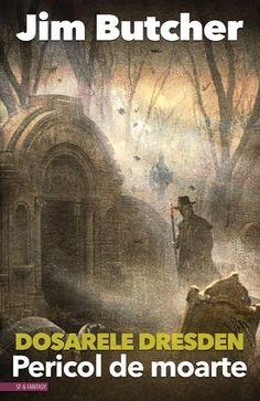 Pericol de moarte, volumul 3 Dosarele Dresden, de Jim Butcher
