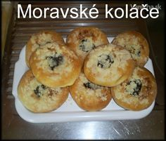 Moravské koláče sú u nás obľúbené, rada ich pečiem hned sa u nás zjedia,lebo chutia veľmi fajnovo. My Dessert, Dessert Recipes, Desserts, Food Inspiration, Muffin, Food And Drink, Yummy Food, Sweets, Bread
