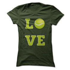 Love Tennis T Shirts, Hoodies. Check price ==► https://www.sunfrog.com/Sports/Love-Tennis-T-Shirt-Forest-Ladies.html?41382