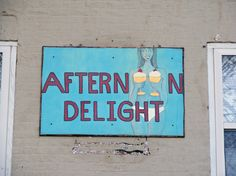 Updated sign for the Afternoon Delight house in Oxford, Ohio. Miami University, Afternoon Delight, Ohio, Oxford, Signs, House, Decor, Columbus Ohio, Decoration